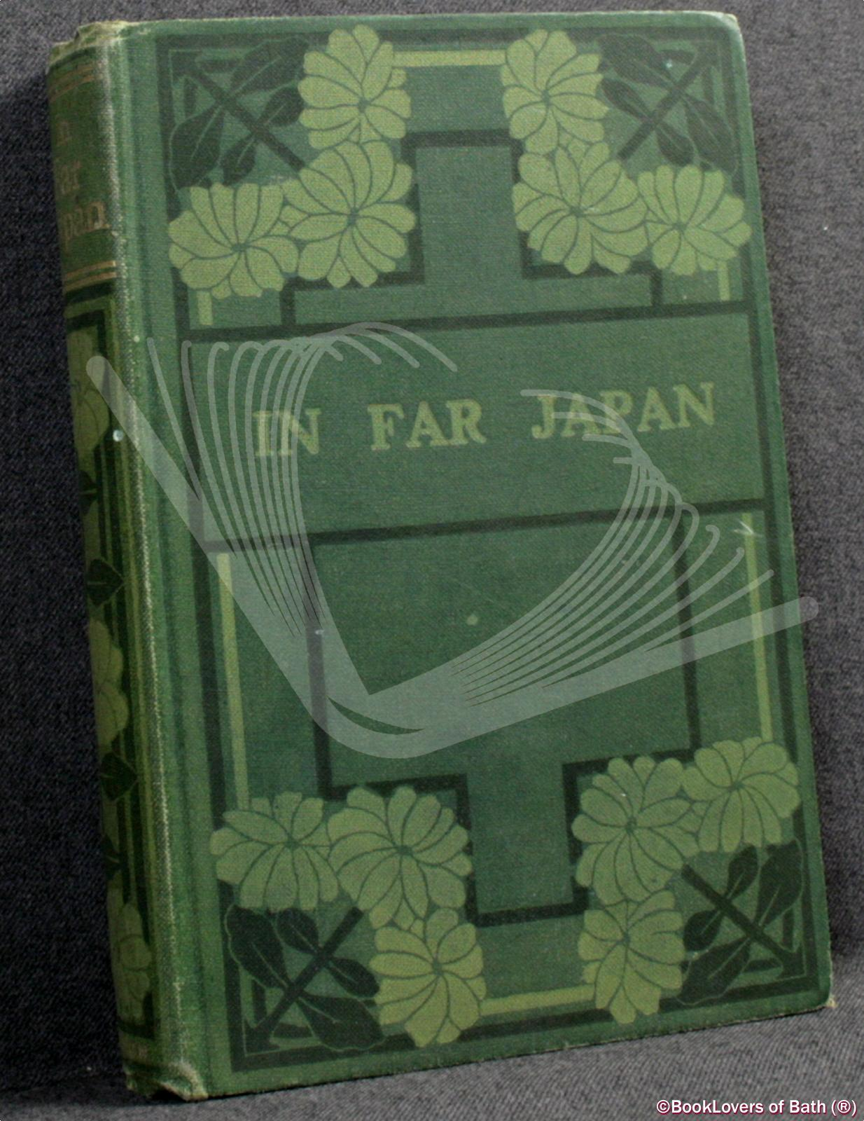 in Far Japan: A Story of English Children - Mrs. Isla Sitwell