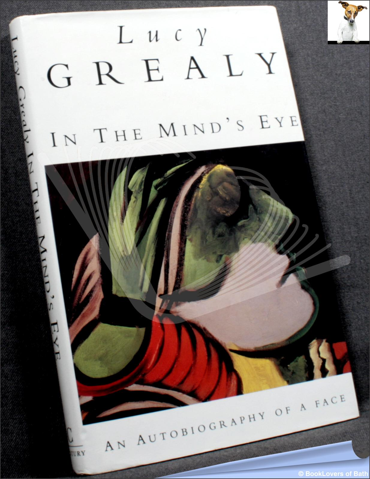 In the Mind's Eye - Lucy Grealy