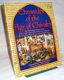 Chronicles of the Age of Chivalry - Edited by Elizabeth Hallam