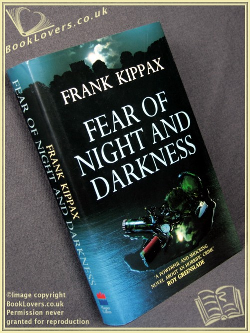 Fear of Night and Darkness - Frank Kippax