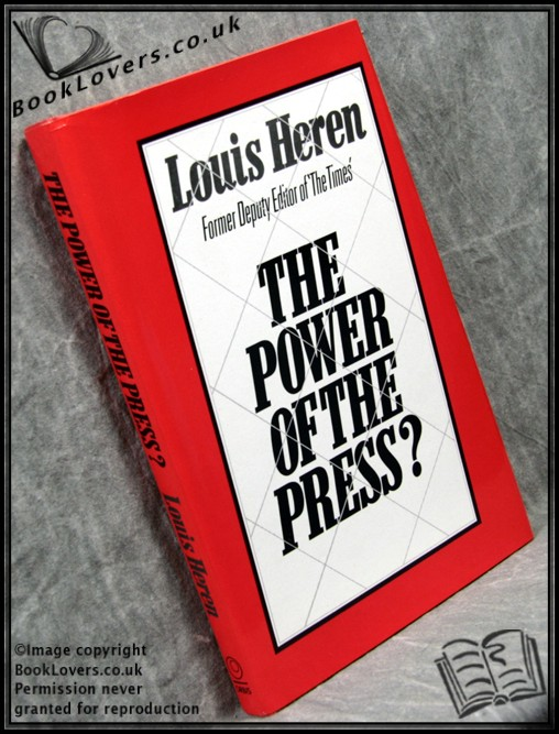 The Power of the Press? - Louis Heren