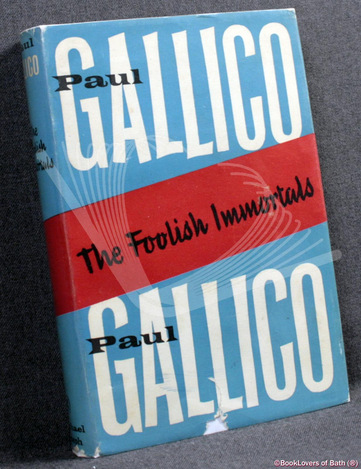 The Foolish Immortals - Paul Gallico