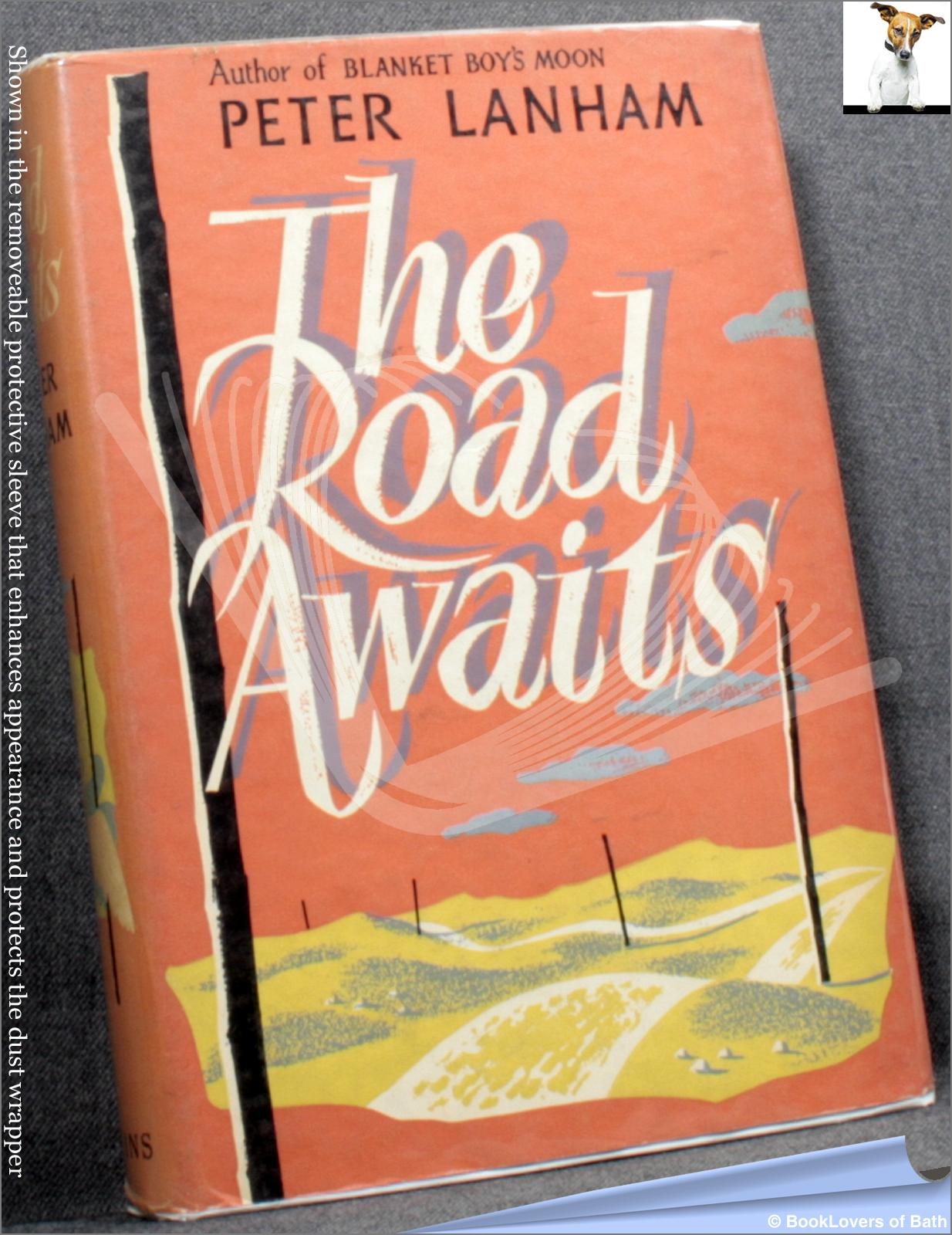 The Road Awaits - Peter Lanham