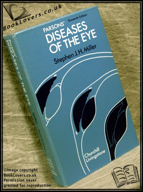 Parsons' Diseases of the Eye - Stephen J. H. Miller