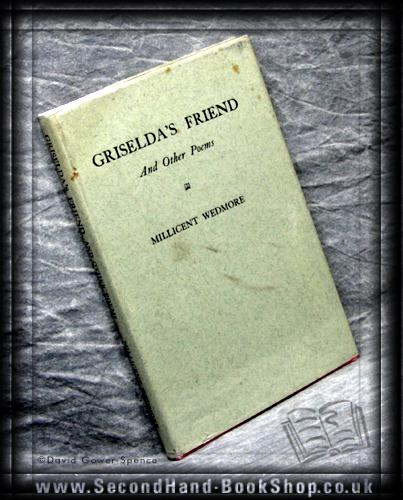 Griselda's Friend and Other Poems - Millicent Wedmore