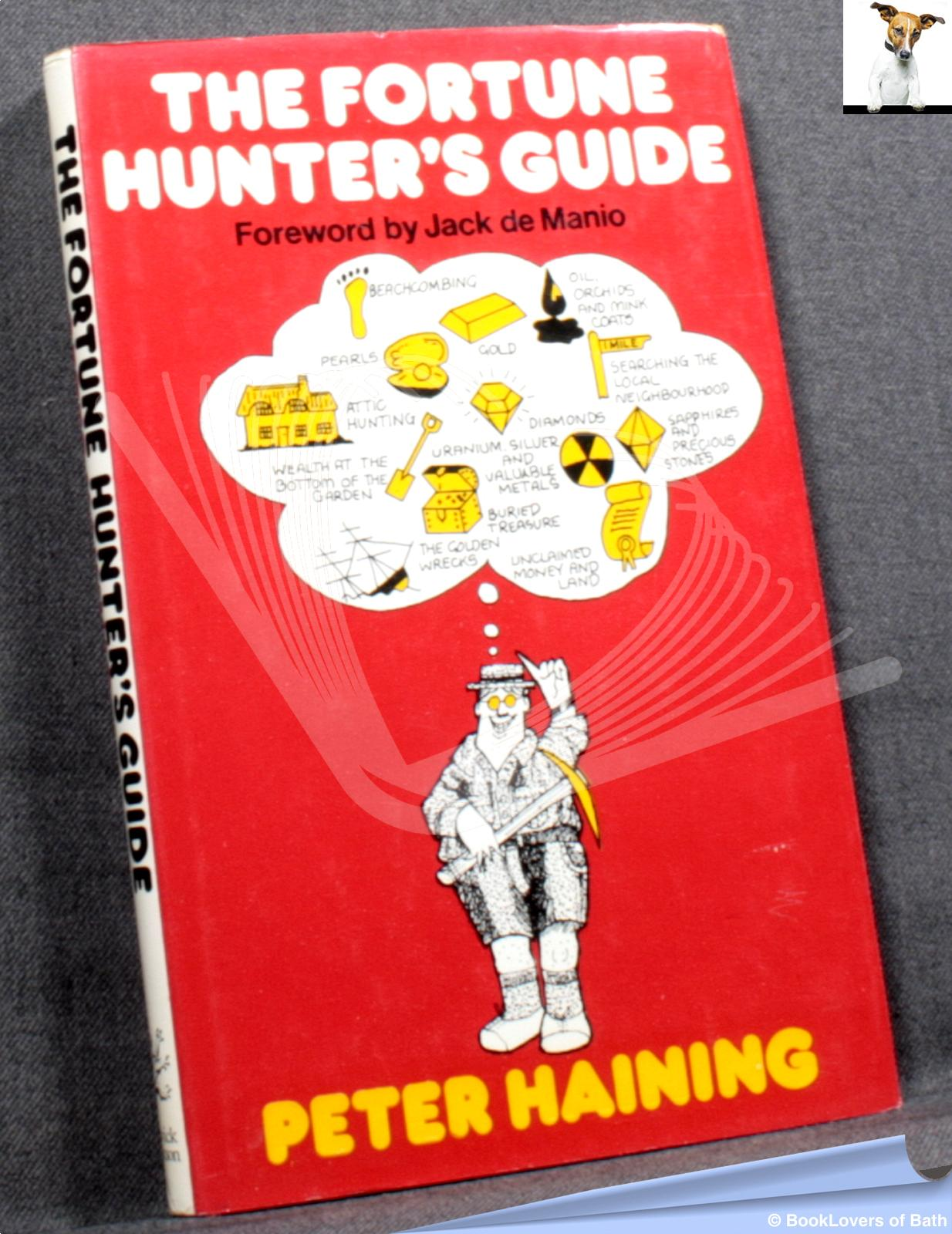 The Fortune Hunter's Guide - Peter Haining