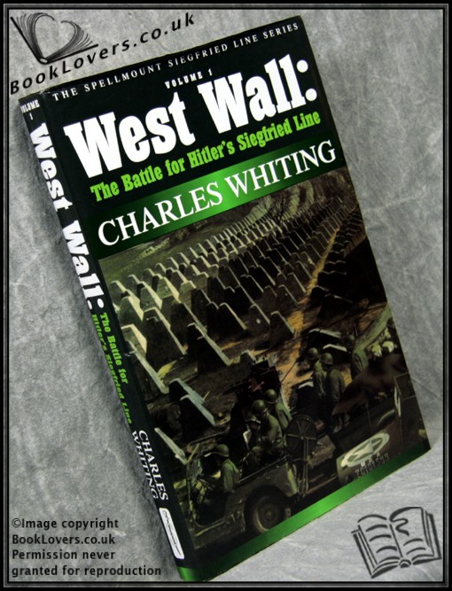 The West Wall - Charles Whiting