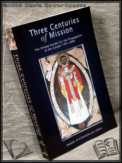Three Centuries Of Mission - Daniel O'Connor