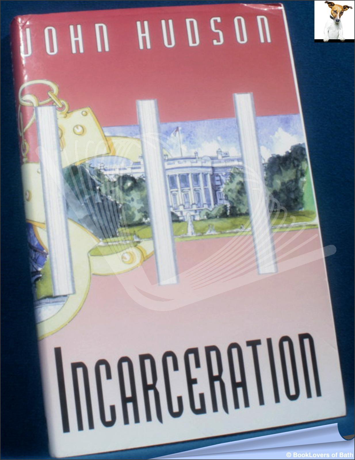 Incarceration-Hudson-1st-1998-HB-DJ