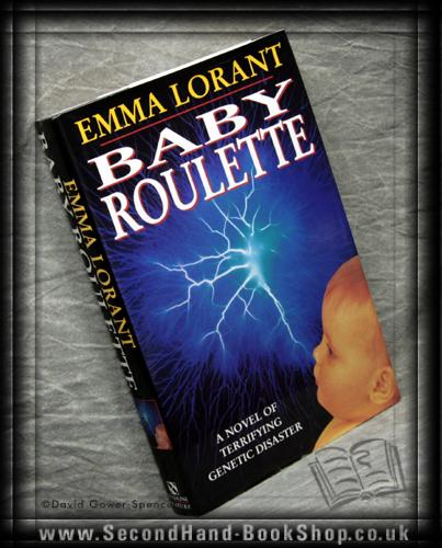 Baby Roulette - Emma Lorant