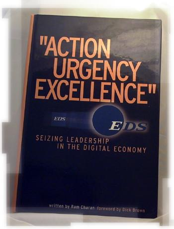 Action, Urgency, Excellence: Seizing Leadership in the Digital Economy - Ram Charan