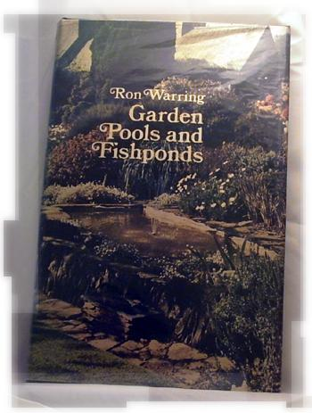Garden Pools and Fishponds - Ron Warring