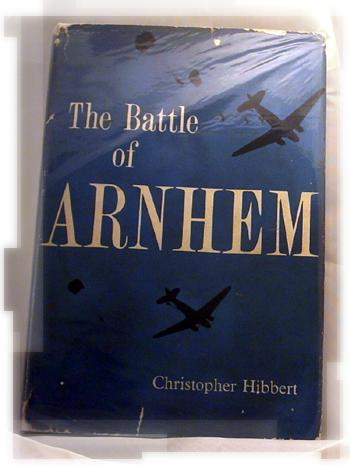 The Battle of Arnhem - Christopher Hibbert