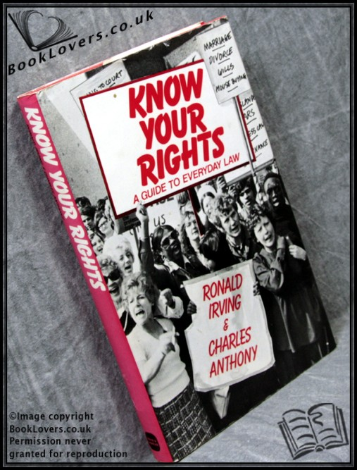 Know Your Rights - Ronald Irving; Charles Anthony