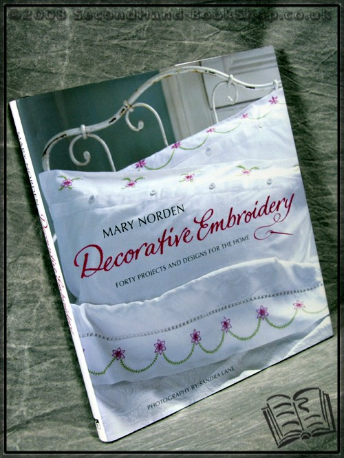 Decorative Embroidery: - Mary Norden