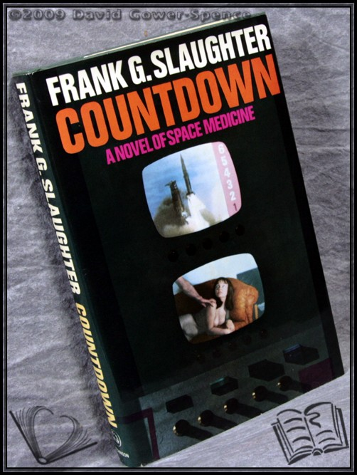 Countdown: A Novel of Space Medicine - Frank G. Slaughter