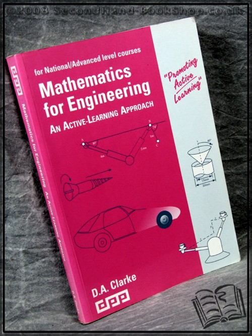 Mathematics for Engineering: An Active-Learning Approach - D.A. Clarke