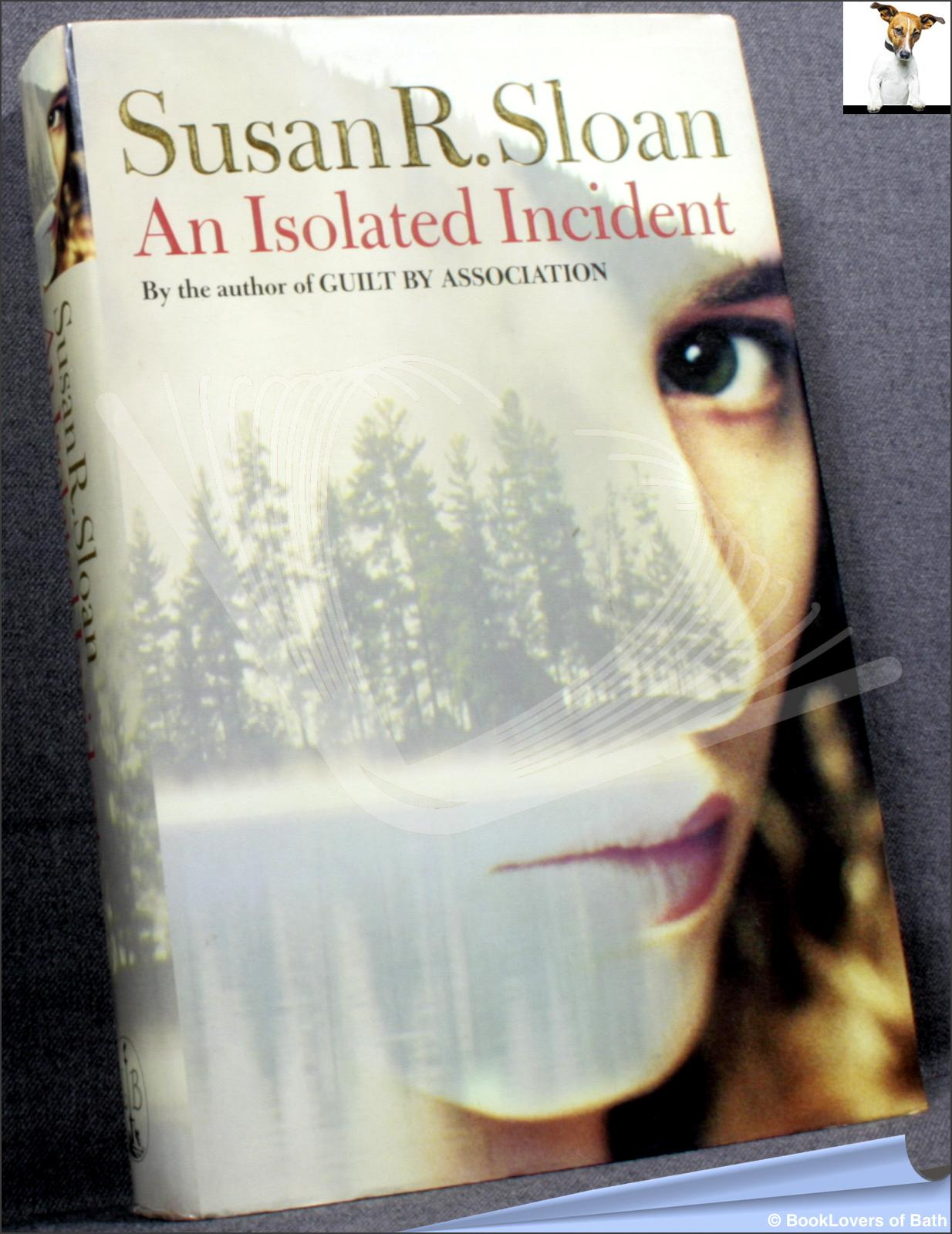 An Isolated Incident - Susan R. Sloan