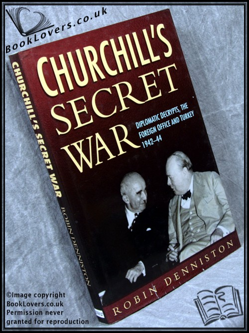 Churchill's Secret War - Robin Denniston