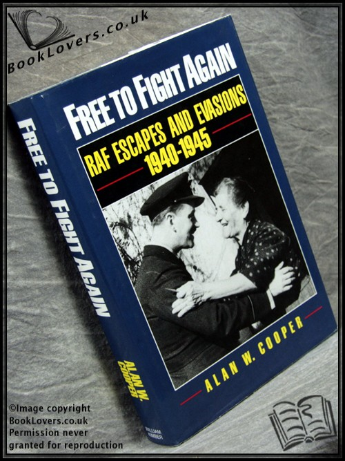 Free to Fight Again - Alan W. Cooper