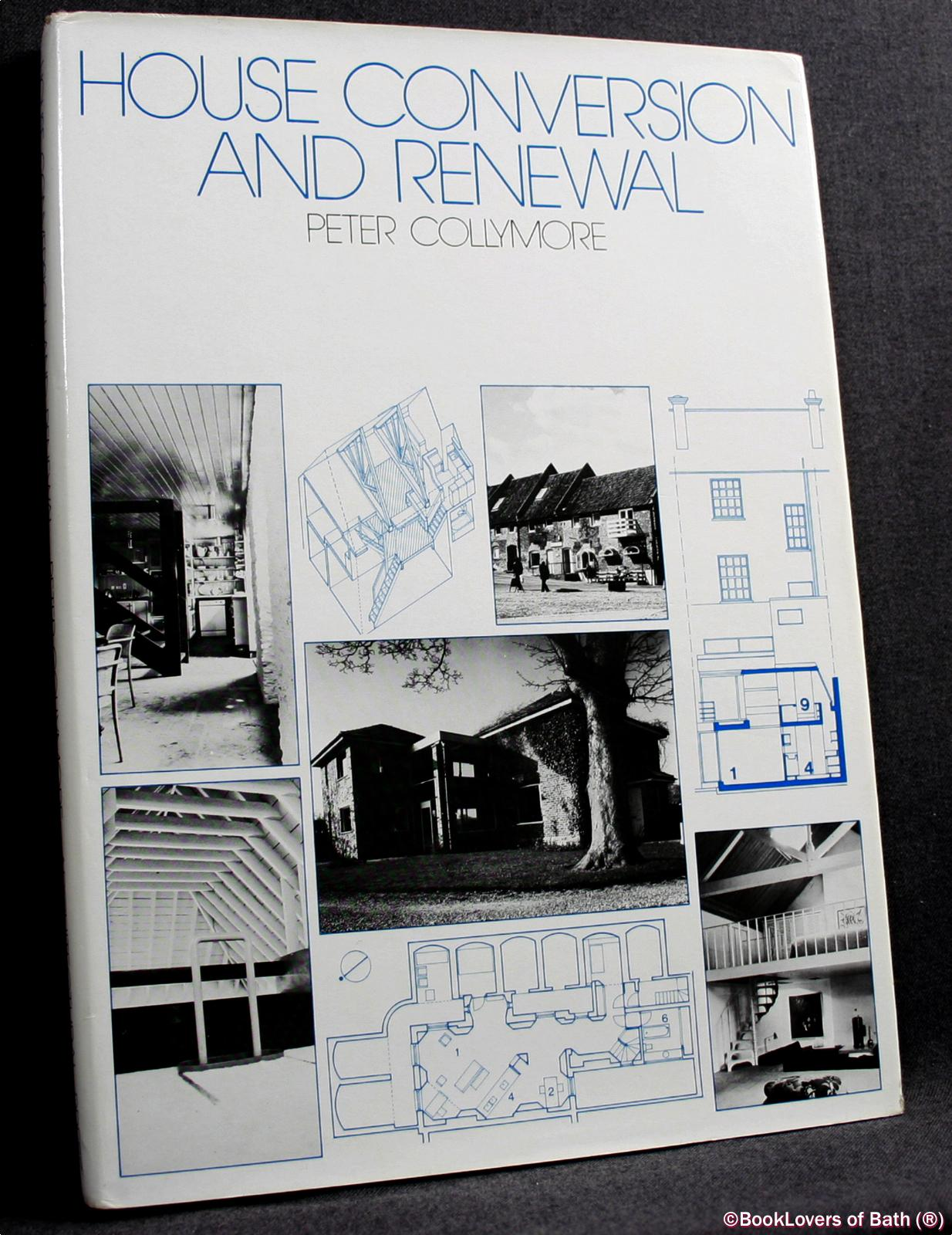 House Conversion and Renewal - Peter Collymore
