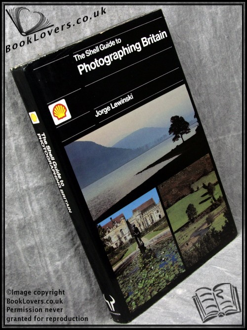 The Shell Guide to Photographing Britain - Jorge Lewinski