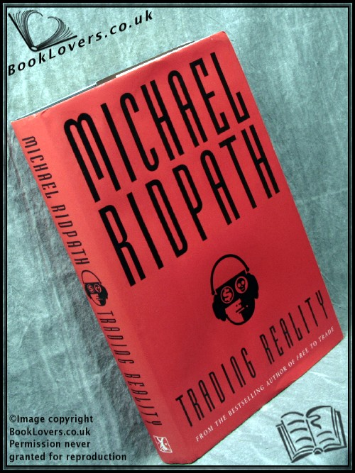Trading Reality - Michael Ridpath