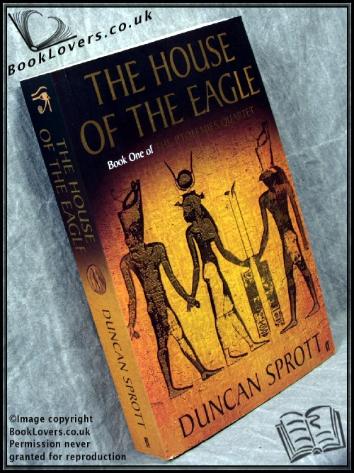 The House of the Eagle - Duncan Sprott