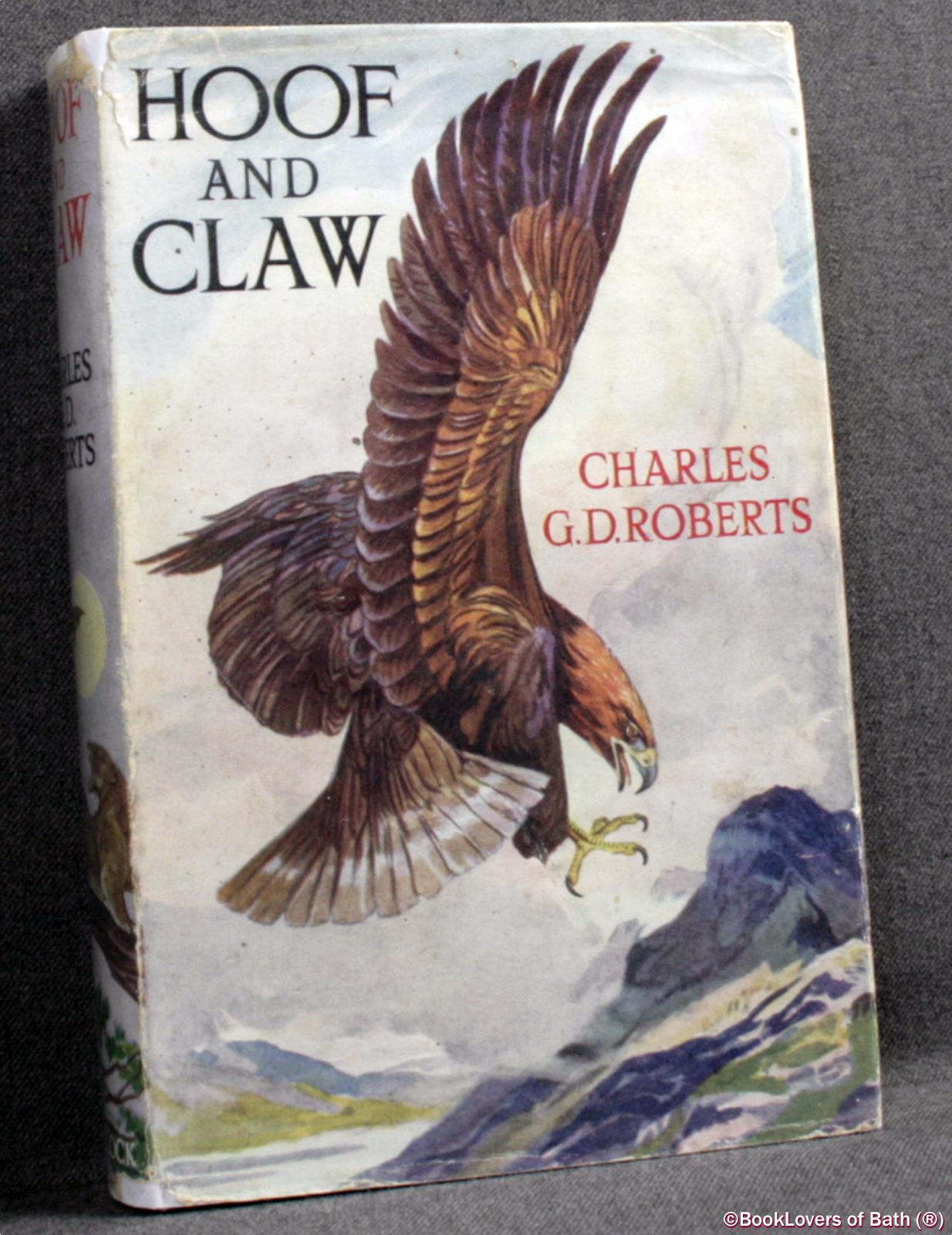 Hoof and Claw - Charles G. D. [George Douglas] Roberts