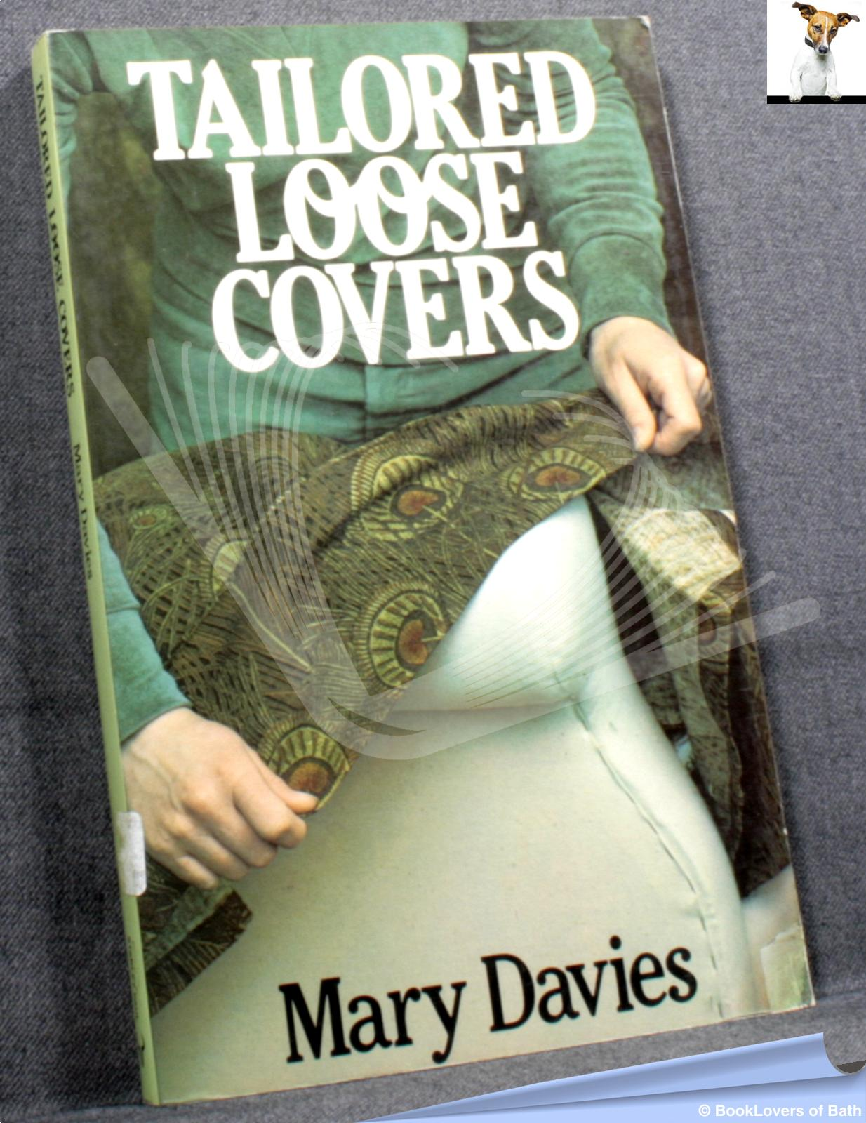 Tailored Loose Covers - Mary Davies