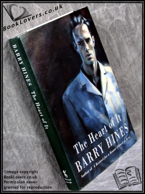 The Heart of It - Barry Hines