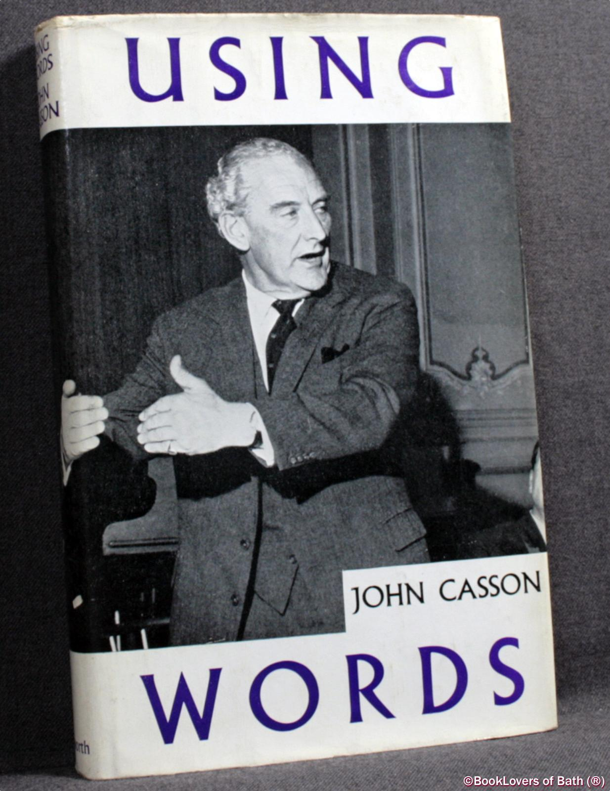 Using Words: Verbal Communication in Industry - John Casson