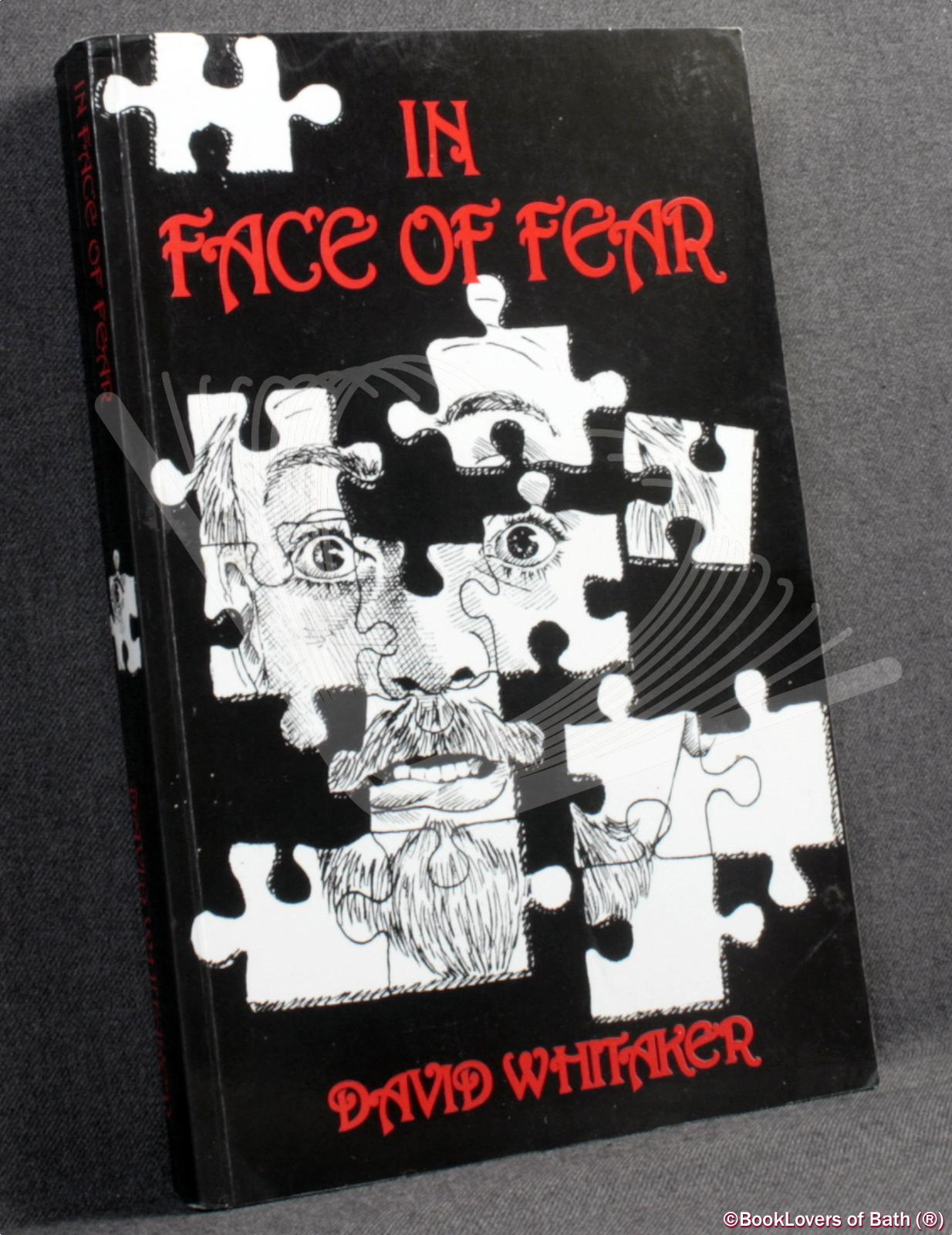 in Face of Fear: Tales of the Uncanny - David Whitaker