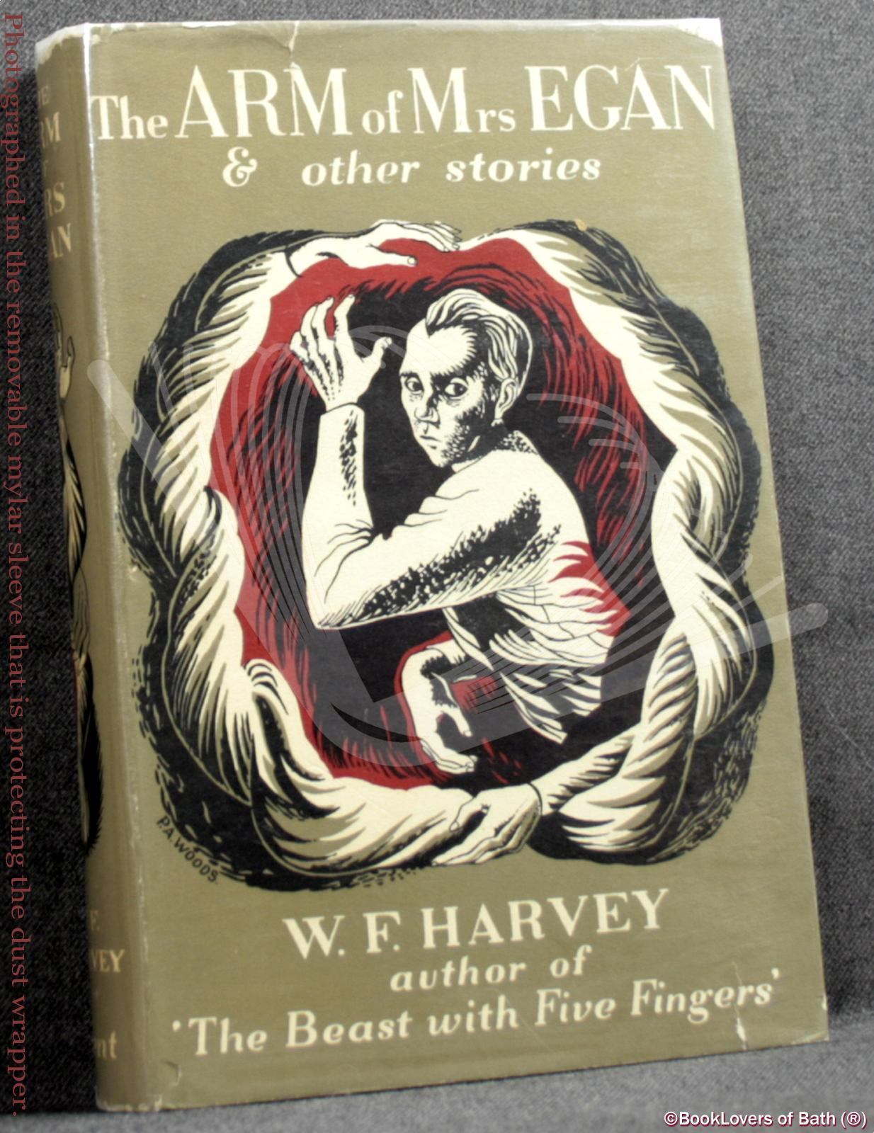 The Arm of Mrs. Egan and Other Stories - W. F. (William Fryer) Harvey