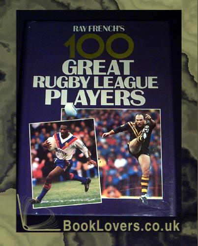 100 Greatest Rugby League Players - Ray French