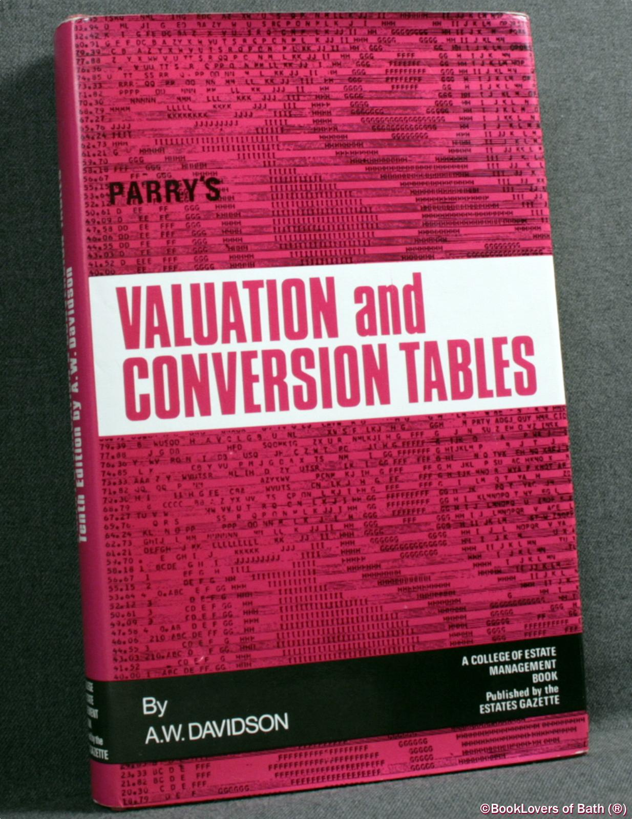 Parry's Valuation and Investment Tables  - Alick W. Davidson