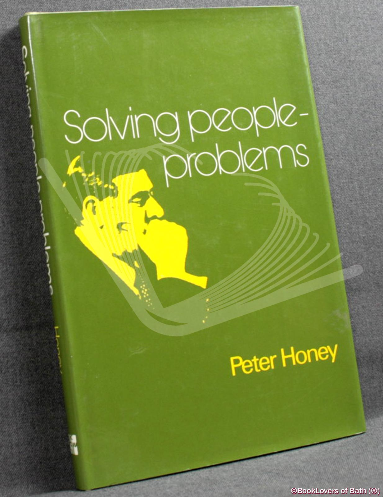 Solving People-problems - Peter Honey