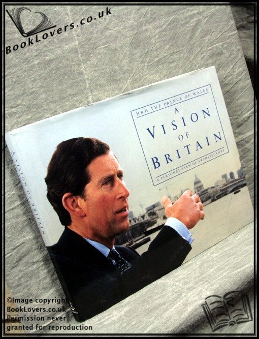 A Vision of Britain - HRH The Prince of Wales