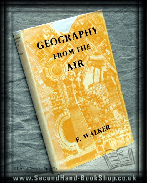 Geography From the Air - F. Walker