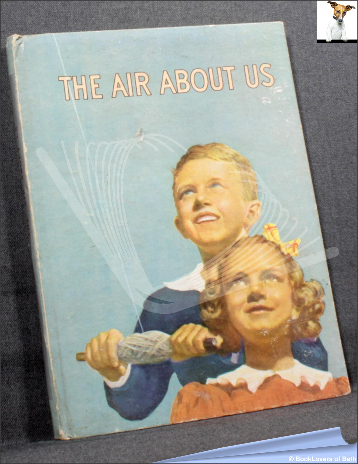 The Air About Us  - Bertha Morris Parker