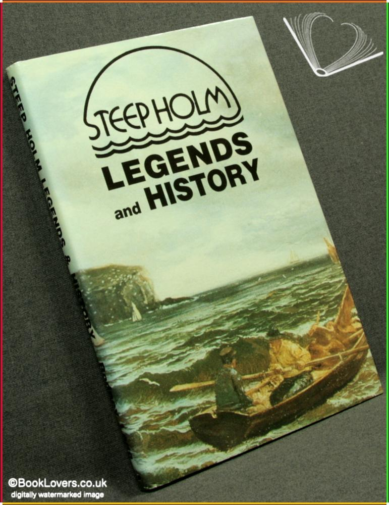 Steep Holm Legends and History - Rodney Legg