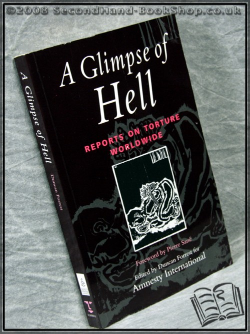 A Glimpse of Hell - Edited by Duncan Forrest