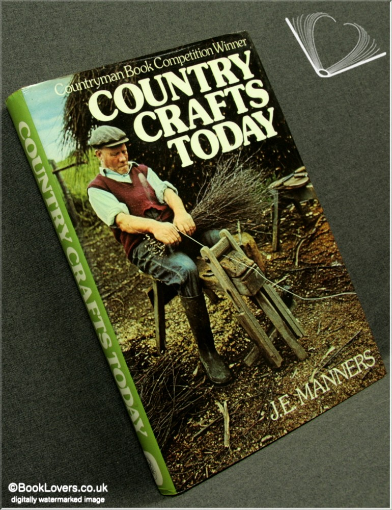 Country Crafts Today - J. E. Manners