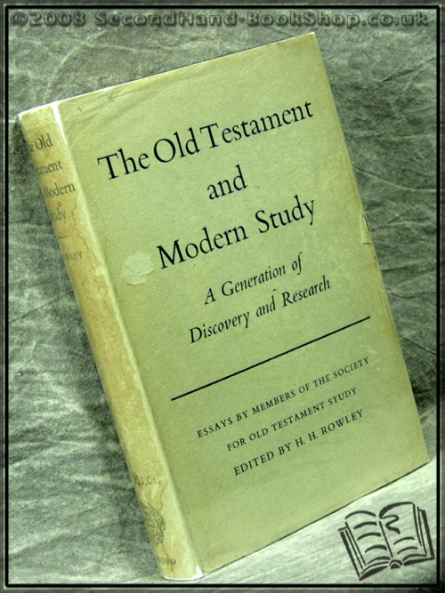 The Old Testament And Modern Study - Edited by H. H. Rowley