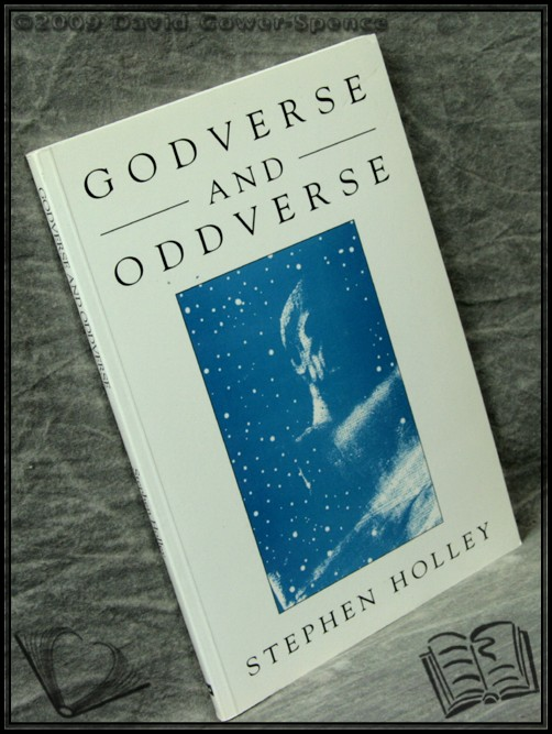 Godverse and Oddverse - Stephen Holley