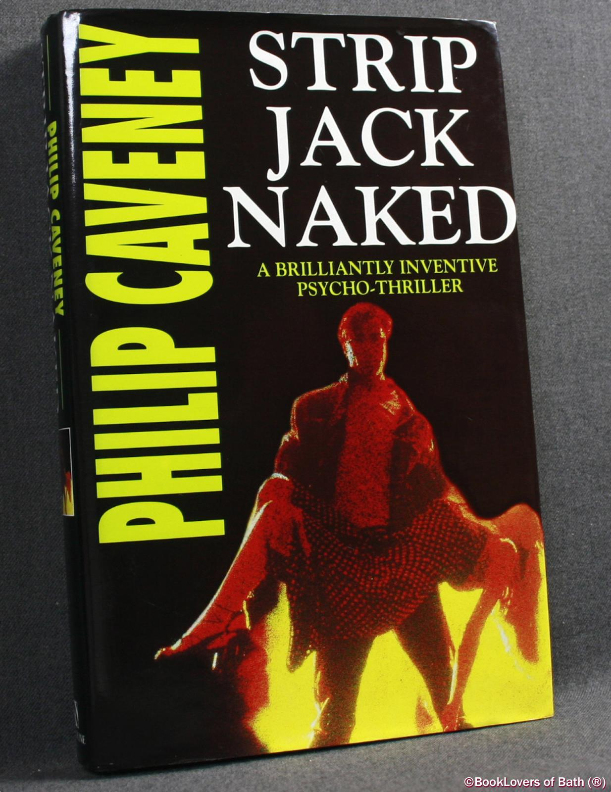 Strip Jack Naked - Philip Caveney