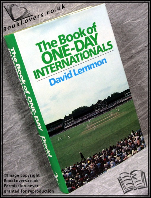 The Book of One-Day Internationals - David Lemmon