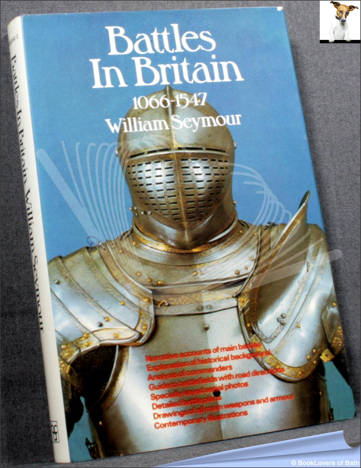 Battles in Britain and Their Political Background Volume 1 1066-1547 - William Seymour