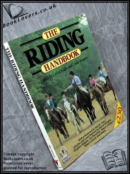 The Riding Handbook - Lesley Eccles; Linda Burgess;