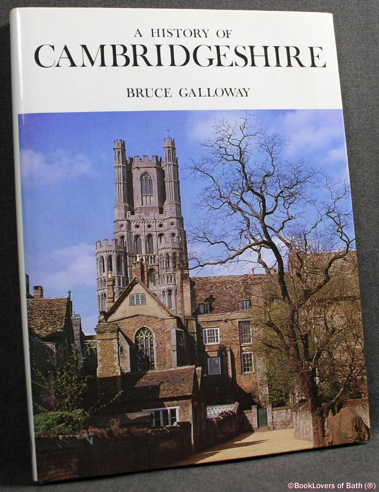 A History of Cambridgeshire - Bruce Galloway